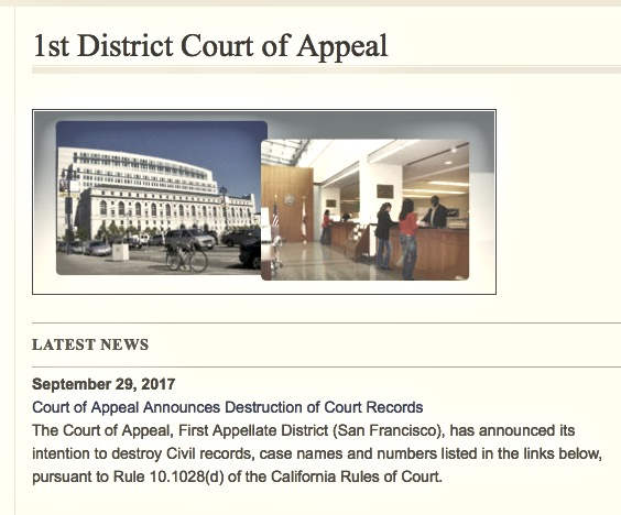 29 September 2017 announcement about destruction of court records by California's First District Court of Appeal home page 12.7.2018