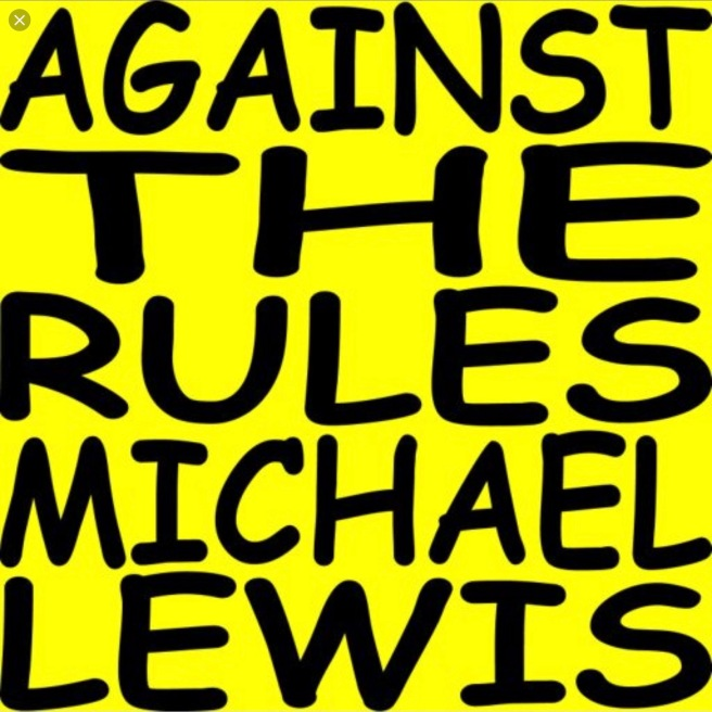 michael lewis 'against the rules' podcast graphic -- cotin.org